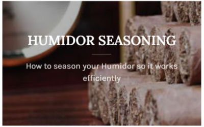 How to season and take care of your Humidor