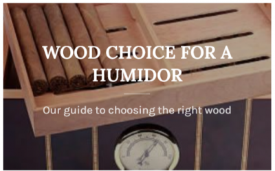 Which Wood Should I Choose For My Humidor?