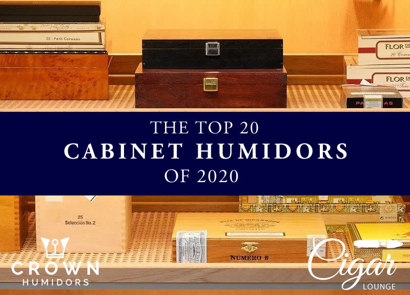 CABINET HUMIDOR – THE TOP 20 OF 2020