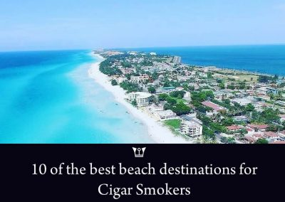 10 Beach Destinations Ideal For Cigar Smokers