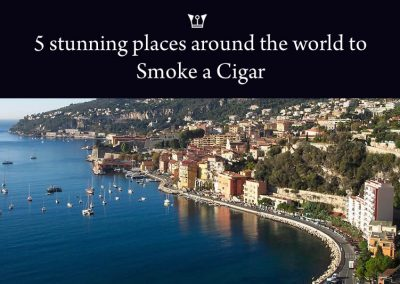 5 Stunning Places Around The World To Smoke a Cigar