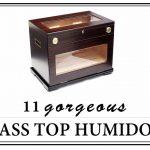 GLASS TOP HUMIDORS