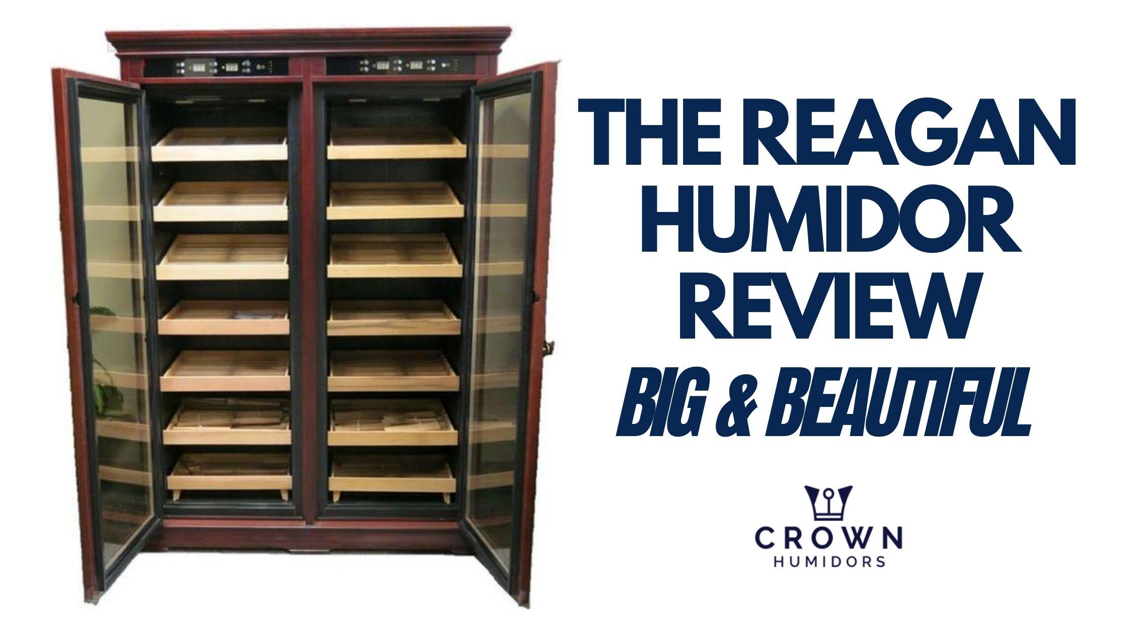 The Reagan Humidor Review- Big & beautiful