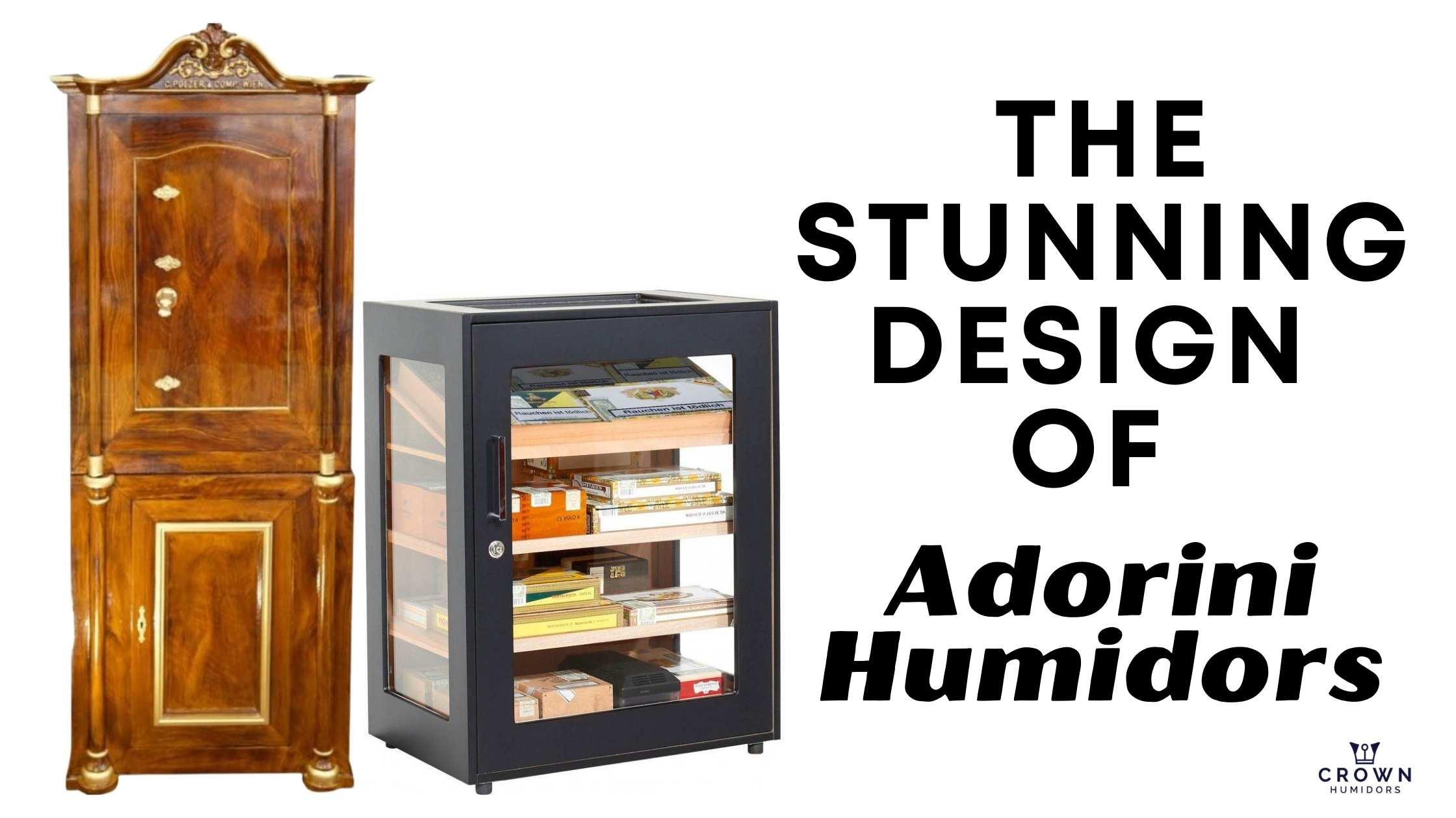 The stunning design of adorini humidors