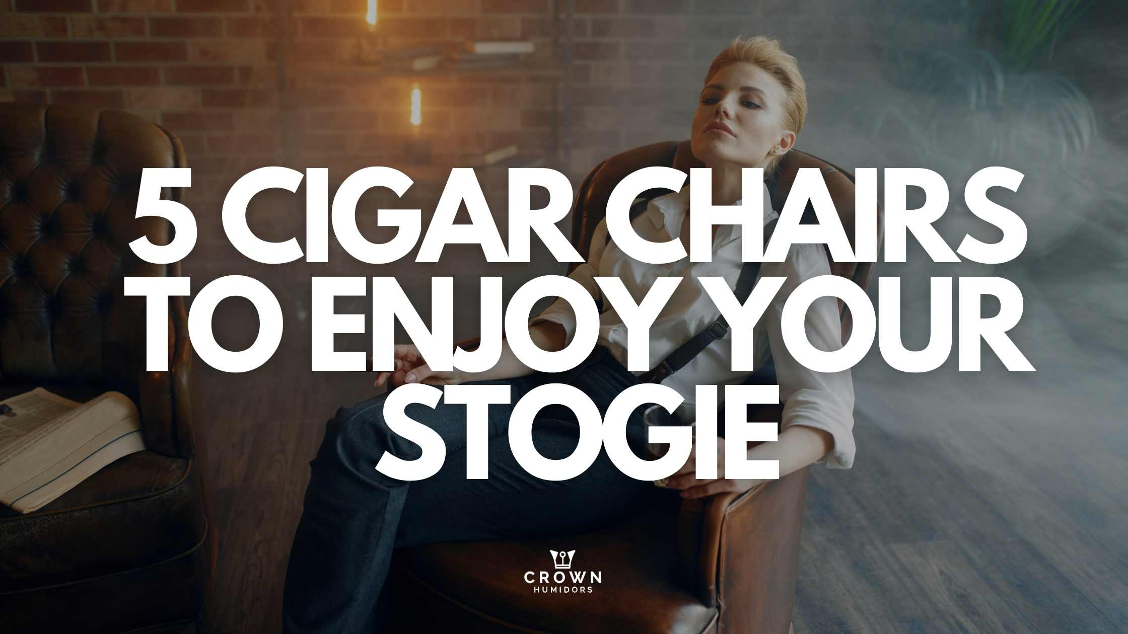 5 cigar chairs to enjoy your stogie