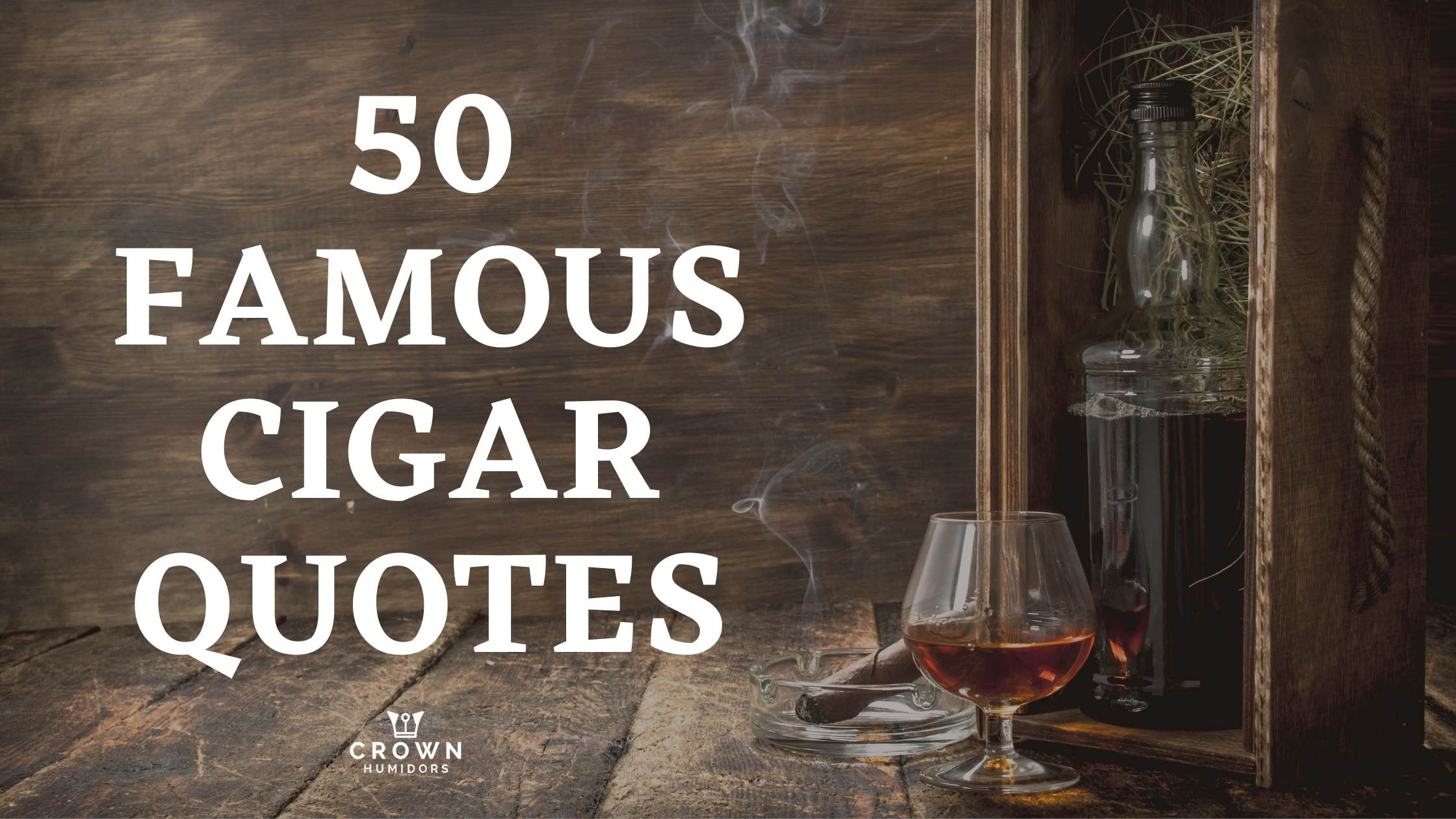 TOP 50 FAMOUS CIGAR QUOTES